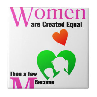 All Women Are Created Equal Then a Few Become Moth Tile