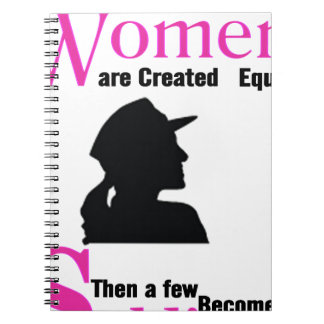 All Women Are Created Equal Then a Few Become Sold Notebook