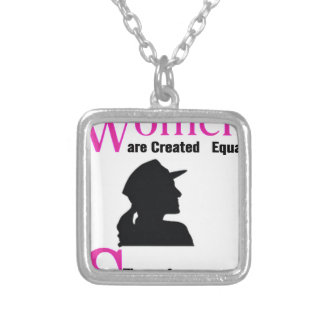 All Women Are Created Equal Then a Few Become Sold Silver Plated Necklace