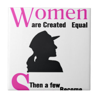 All Women Are Created Equal Then a Few Become Sold Tile