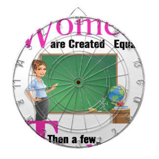 All Women Are Created Equal Then a Few Become Teac Dartboard