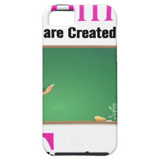 All Women Are Created Equal Then a Few Become Teac iPhone 5 Covers