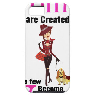 All Women Are Created Equal Then a Few Become Vets iPhone 5 Cover