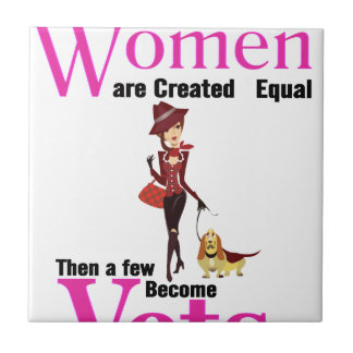 All Women Are Created Equal Then a Few Become Vets Tile