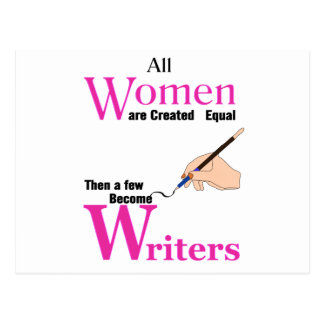 All Women Are Created Equal Then a Few Become Writ Postcard