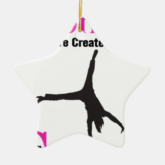 All Women Are Created Equal Then a  GymnASTIC Ceramic Star Ornament