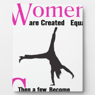 All Women Are Created Equal Then a  GymnASTIC Plaque