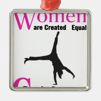 All Women Are Created Equal Then a  GymnASTIC Silver-Colored Square Ornament