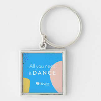 """All You Need is Dances"" Keychain"