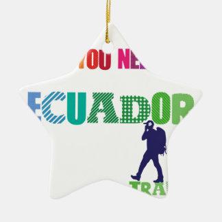 All You need Is Ecuador_Travel Ceramic Star Ornament