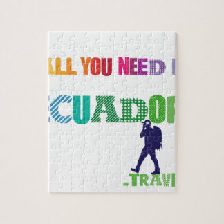All You need Is Ecuador_Travel Jigsaw Puzzle