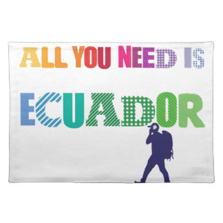 All You need Is Ecuador_Travel Placemat
