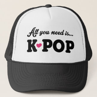 all you need is kpop trucker hat