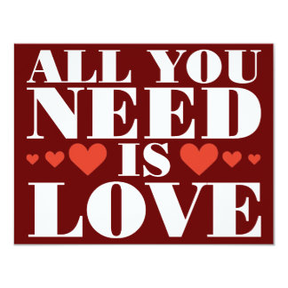 "All You Need is Love 4.25"" X 5.5"" Invitation Card"