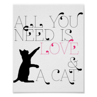 """All You Need is Love & a Cat"" 8x10 Print"