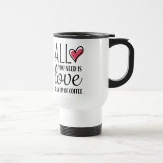 All You Need Is Love & A Cup of Coffee Commuter