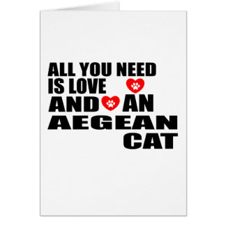 ALL YOU NEED IS LOVE AEGEAN CAT DESIGNS CARD