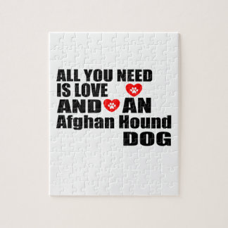 ALL YOU NEED IS LOVE Afghan Hound DOGS DESIGNS Jigsaw Puzzle