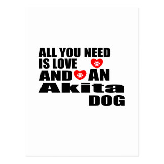 ALL YOU NEED IS LOVE Akita DOGS DESIGNS Postcard