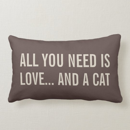 All You Need is Love... and a Cat Lumbar Pillows