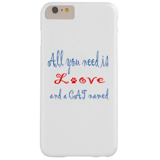 All you need is love and a cat named... barely there iPhone 6 plus case