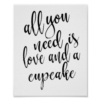 All you need is love and a cupcake 8x10 sign