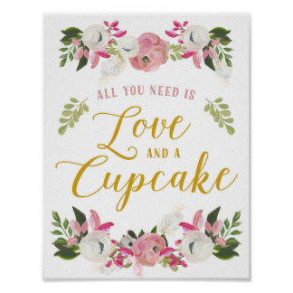 All you need is love and a cupcake sign