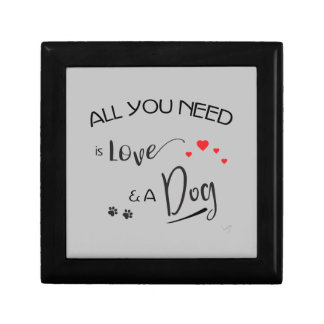 All-you-need-is-Love-and a Dog! Graphic Gift Box