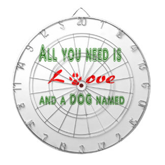 All you need is love and a dog named... dartboard