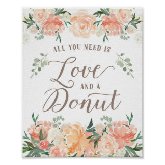 All you need is Love and a Donut Dessert Table Poster