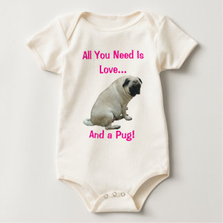 All You Need Is Love and a Pug! Dog Baby Bodysuit