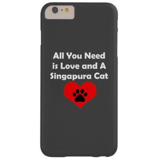 All You Need is Love and A Singapura Cat Barely There iPhone 6 Plus Case