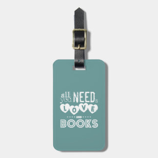 All You Need is Love and Books Bag Tag