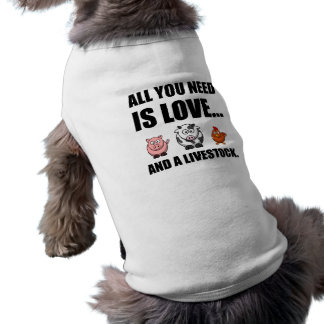 All You Need Is Love And Livestock Shirt