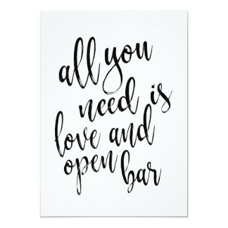 All you need is love and open bar affordable sign card