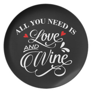 All You Need is Love and Wine Chalkboard Plate