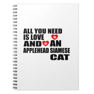 ALL YOU NEED IS LOVE APPLEHEAD SIAMESE CAT DESIGNS NOTEBOOK