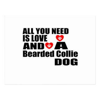 ALL YOU NEED IS LOVE Bearded Collie DOGS DESIGNS Postcard