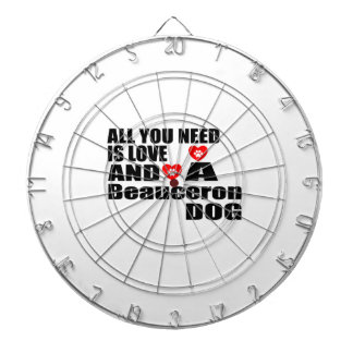 ALL YOU NEED IS LOVE Beauceron DOGS DESIGNS Dartboard