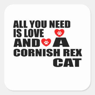 ALL YOU NEED IS LOVE CORNISH REX CAT DESIGNS SQUARE STICKER