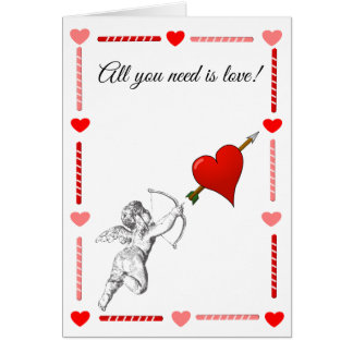 All you need is love cupid heart Valentine card