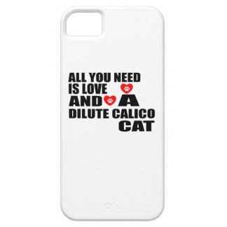 ALL YOU NEED IS LOVE DILUTE CALICO CAT DESIGNS CASE FOR THE iPhone 5