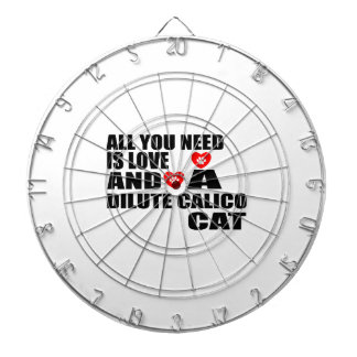 ALL YOU NEED IS LOVE DILUTE CALICO CAT DESIGNS DARTBOARD