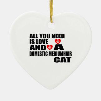 ALL YOU NEED IS LOVE DOMESTIC MEDIUMHAIR CAT DESIG CERAMIC ORNAMENT