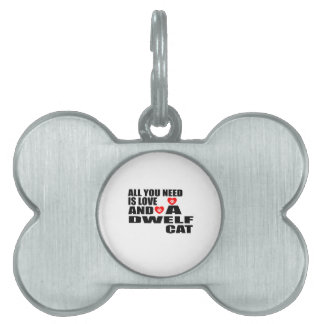 ALL YOU NEED IS LOVE DWELF CAT DESIGNS PET NAME TAG