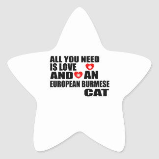 ALL YOU NEED IS LOVE EUROPEAN BURMESE CAT DESIGNS STAR STICKER