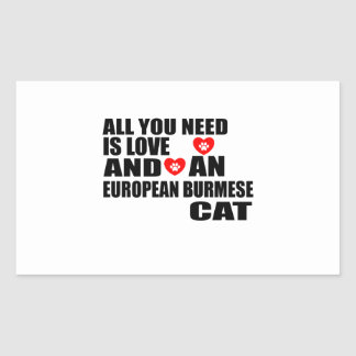 ALL YOU NEED IS LOVE EUROPEAN BURMESE CAT DESIGNS STICKER