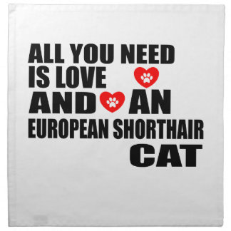 ALL YOU NEED IS LOVE EUROPEAN SHORTHAIR CAT DESIGN NAPKIN
