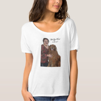 All You Need is Love! Gal and Golden Retriever T-shirts