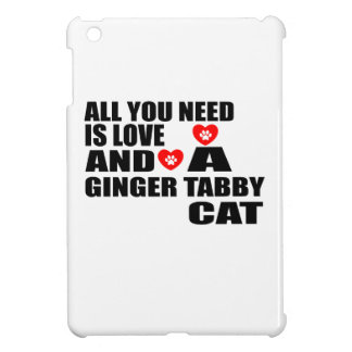 ALL YOU NEED IS LOVE GINGER TABBY CAT DESIGNS iPad MINI COVERS